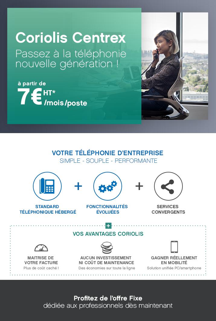 Offre Coriolis Centrex, passez à la téléphonie nouvelle génération à partir 7€*/mois !